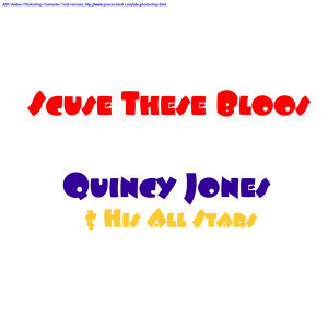 Quincy Jones & His All Stars 歌手頭像