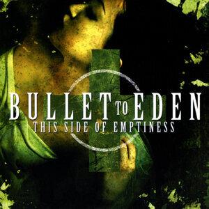Bullet to Eden 歌手頭像