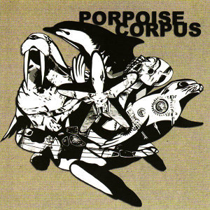 Porpoise Corpus 歌手頭像