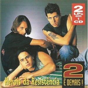 Herois Da Resistencia 歌手頭像