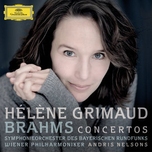 Andris Nelsons,Symphonieorchester des Bayerischen Rundfunks,Wiener Philharmoniker,Hélène Grimaud 歌手頭像