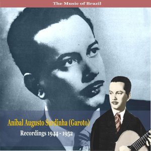 Anibal Augusto Sardinha (Garoto) 歌手頭像