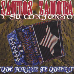 Santos Zamora y Su Conjunto 歌手頭像