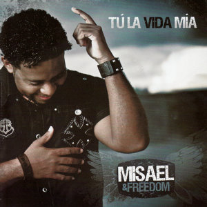 Misael & Freedom