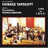 Soul Jazz Records present Horace Tapscott with the Pan-Afrikan Peoples Arkestra