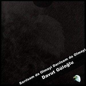 Davut Güloğlu 歌手頭像
