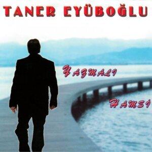 Taner Eyüpoğlu 歌手頭像