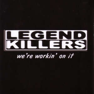 Legend Killers 歌手頭像
