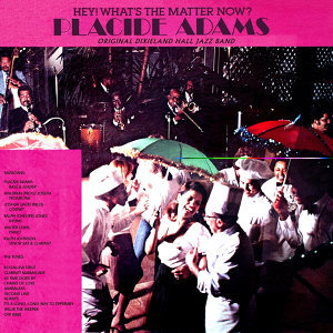 Placide Adams, Original Dixieland Hall Jazz Band 歌手頭像