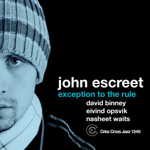 John Escreet, David Binney, Eivind Opsvik, Nasheet Waits 歌手頭像
