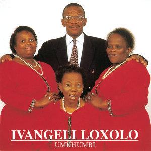 Ivangeli Loxolo 歌手頭像