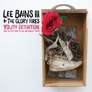 Lee Bains III & The Glory Fires