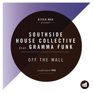 Southside House Collective feat. Gramma Funk