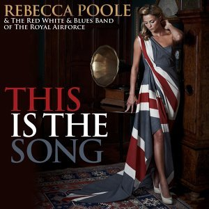 Rebecca Poole and The Red White and Blue Big Band of the Royal Airforce 歌手頭像