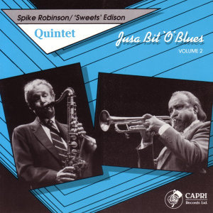 Spike Robinson / 'Sweets' Edison Quintet