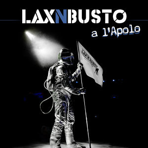 Lax 'N' Busto 歌手頭像