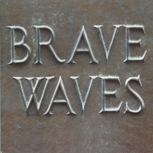 Brave Waves 歌手頭像