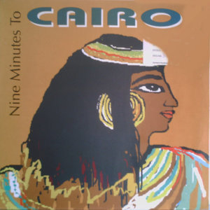 Nine Minutes to Cairo 歌手頭像