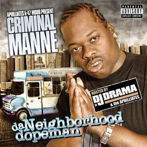 Criminal Manne & DJ Drama 歌手頭像
