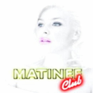 Matinee Club