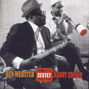 Ben Webster & Harry Sweets Edison