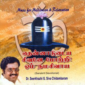 Dr.Seerkhazhi G.Siva Chidambaram 歌手頭像