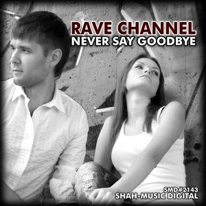 Rave Channel 歌手頭像