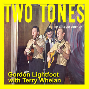 Gordon Lightfoot & Terry Whelan 歌手頭像