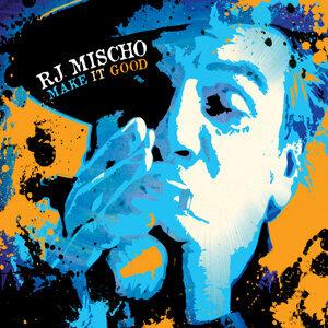 RJ Mischo 歌手頭像