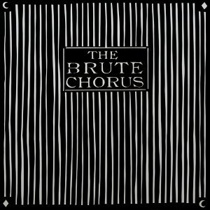 The Brute Chorus 歌手頭像