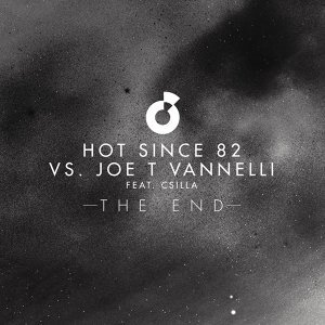 Hot Since 82 vs. Joe T Vannelli feat. Csilla