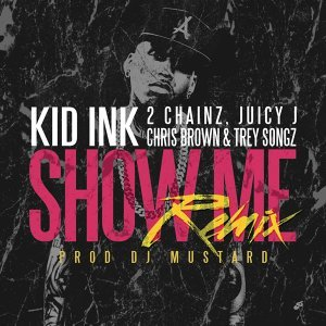 Kid Ink feat. Trey Songz, Juicy J, 2 Chainz & Chris Brown 歌手頭像