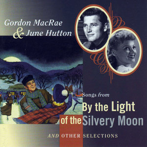 Gordon MacRae & June Hutton