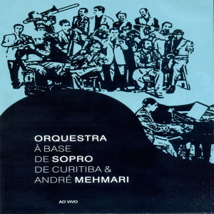 Orquestra à Base De Sopro De Curitiba 歌手頭像