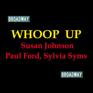 Susan Johnson, Sylvia Syms, Paul Ford & Broadway Cast 歌手頭像