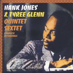 Hank Jones & Tyree Glenn 歌手頭像