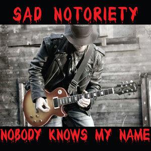 Sad Notoriety