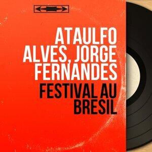 Ataulfo Alves, Jorge Fernandes 歌手頭像
