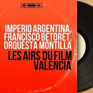 Imperio Argentina, Francisco Betoret, Orquesta Montilla 歌手頭像