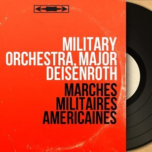 Military Orchestra, Major Deisenroth 歌手頭像