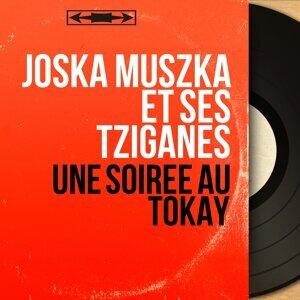 Joska Muszka et ses Tziganes 歌手頭像