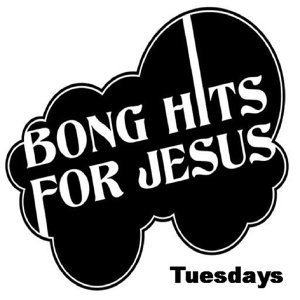 Bong Hits for Jesus