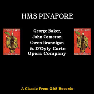 George Baker, John Cameron, Owen Brannigan & D'Oyly Carte 歌手頭像