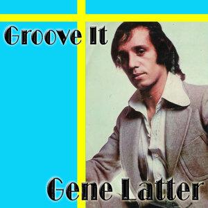 Gene Latter