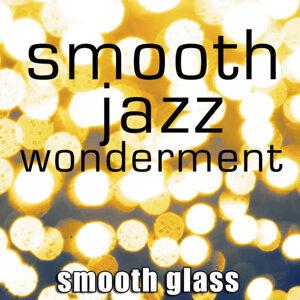 Smooth Glass 歌手頭像