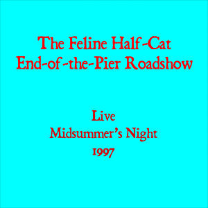 The Feline Half-Cat End-of-the-Pier Roadshow 歌手頭像