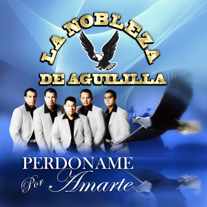 La Nobleza de Aguililla 歌手頭像