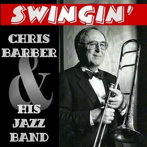 Chris Barber & His Jazz Band