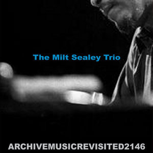 The Milt Sealey Trio 歌手頭像