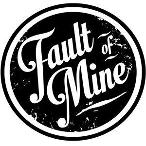 Fault of Mine